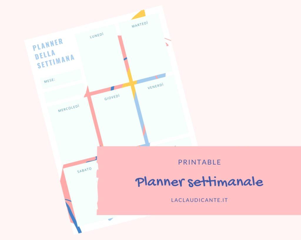 Materiale gratuito da scaricare: printable planner settimanale